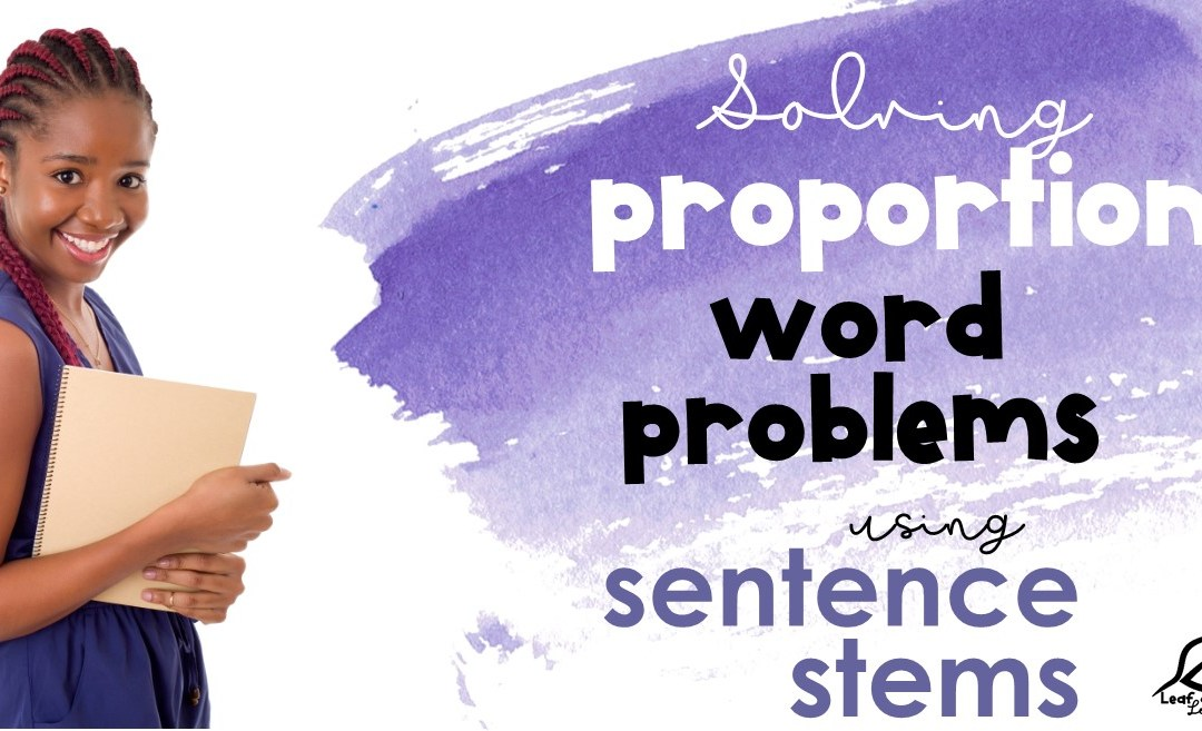 Solving Proportion Word Problems with Sentence Stems