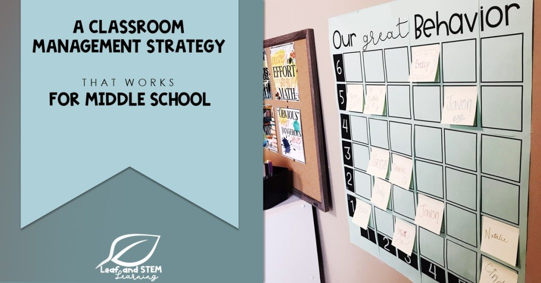 Classroom management strategy that works for middle school