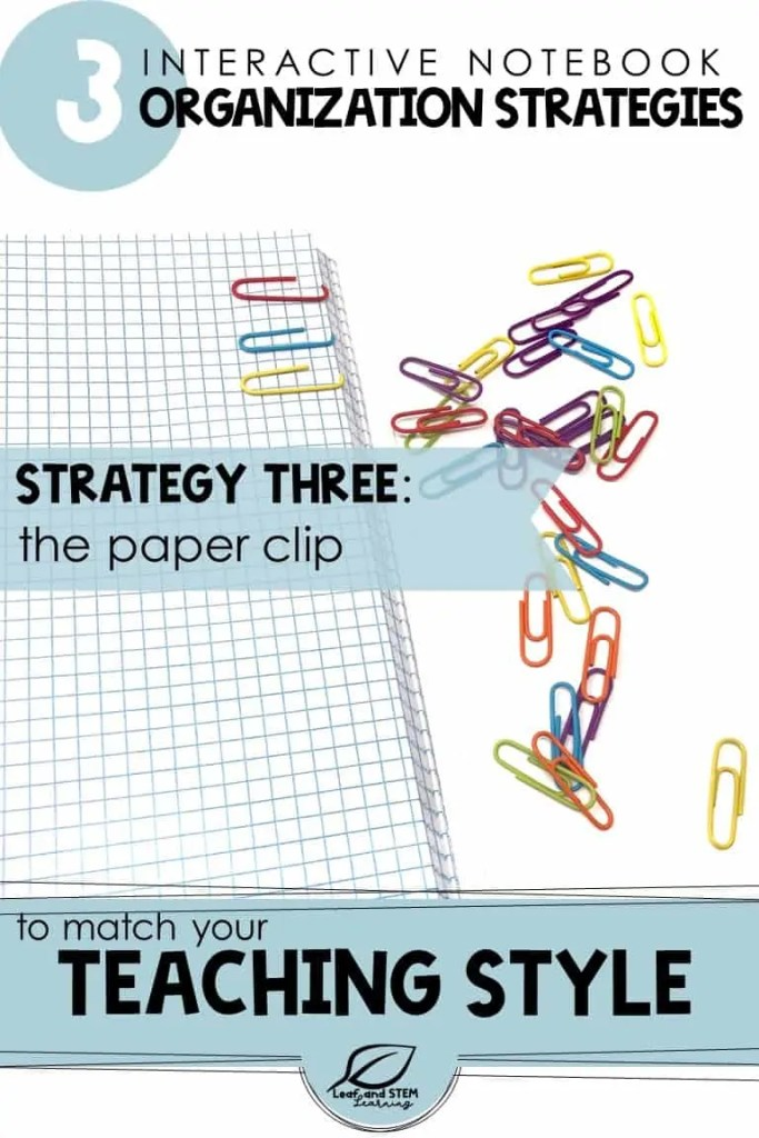 Learn about 3 strategies for interactive notebook organization that you can match to your teaching style! | 4th, 5th, and Middle School Math Interactive Notebook FREE ideas using paper clips