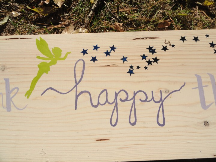 think happy thoughts DIY wood sign peter pan