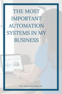 I wouldn't have been able to run my business without learning automation. Click through to learn my top automation components.