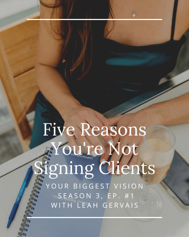 In this episode, I dive into the five main reasons why you aren't signing clients and how to navigate this terrain with confidence!