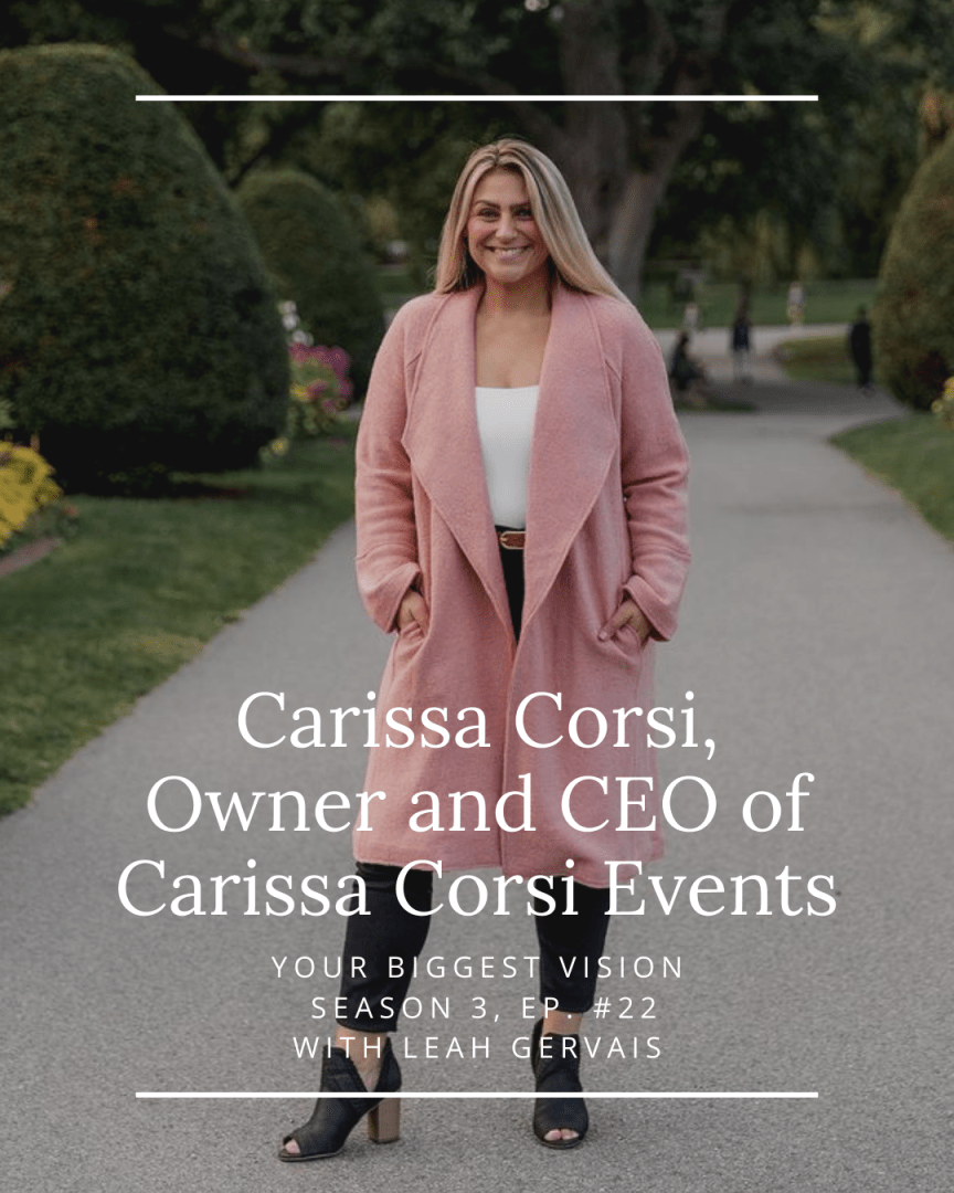 This is your reminder that your business can thrive sooner than you think- as exemplified by today's guest, Carissa Corsi!