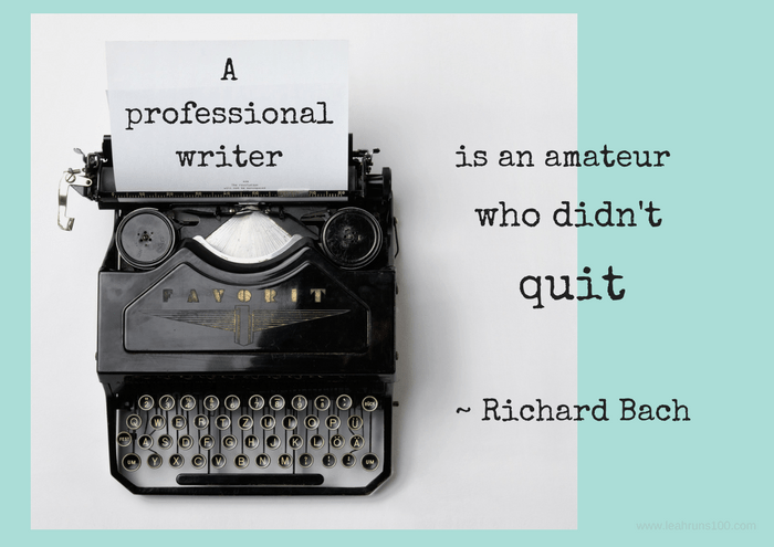"typewriter with quote, ""A professional writer is an amateur who didn't quit."""