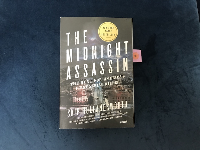 The Midnight Assassin: The Hunt for America's First Serial Killer by Skip Hollandsworth