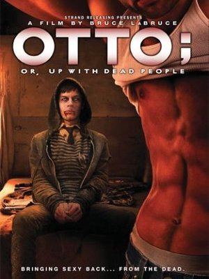 movie poster Otto or Up with Dead People 2008
