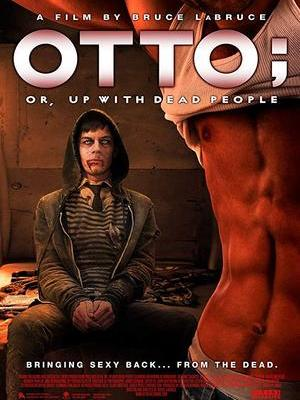 movie poster 2 Otto or Up with Dead People 2008