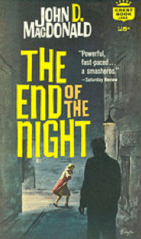 Cover art The End of the Night by John D. MacDonald