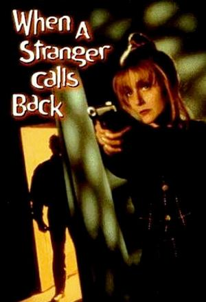 movie poster When a Stranger Calls Back 1993