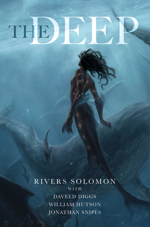 book cover the deep by rivers solomon