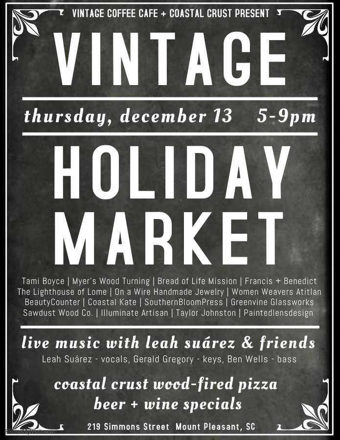 Holiday Market feat. Leah Suárez & Friends @ Vintage Café (Mt. Pleasant, SC)