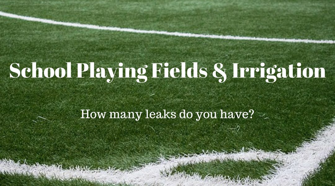 school playing field and irrigation leaks