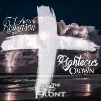 Aaron Robinson | Righteous Crown | @ar_unitedfront