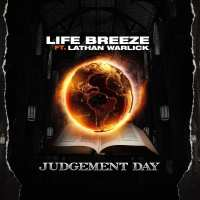 Life Breeze | Judgement Day (ft. Lathan Warlick) | @lifebreeze7