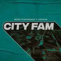 montythehokage | City Fam (ft. Uzuhan) | @montythehokage