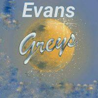 Evans | Greys | @evans_greys