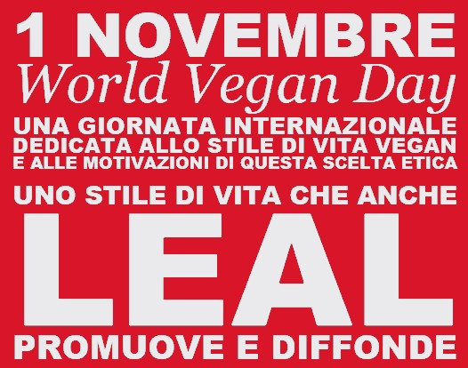 1 NOVEMBRE 2020 LEAL CELEBRA IL WORLD VEGAN DAY