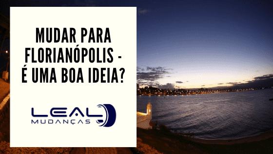 Mudança para Florianópolis
