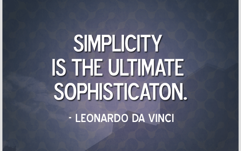 Simplicity is Essential