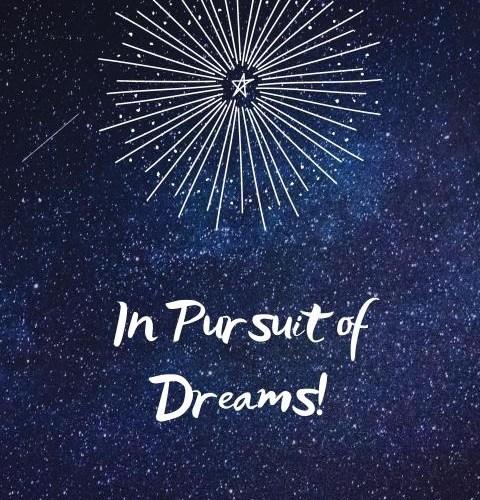 Pursuit of The Dream