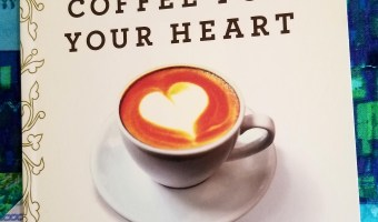 """Coffee for Your Heart"" is Nourishment for the Soul"
