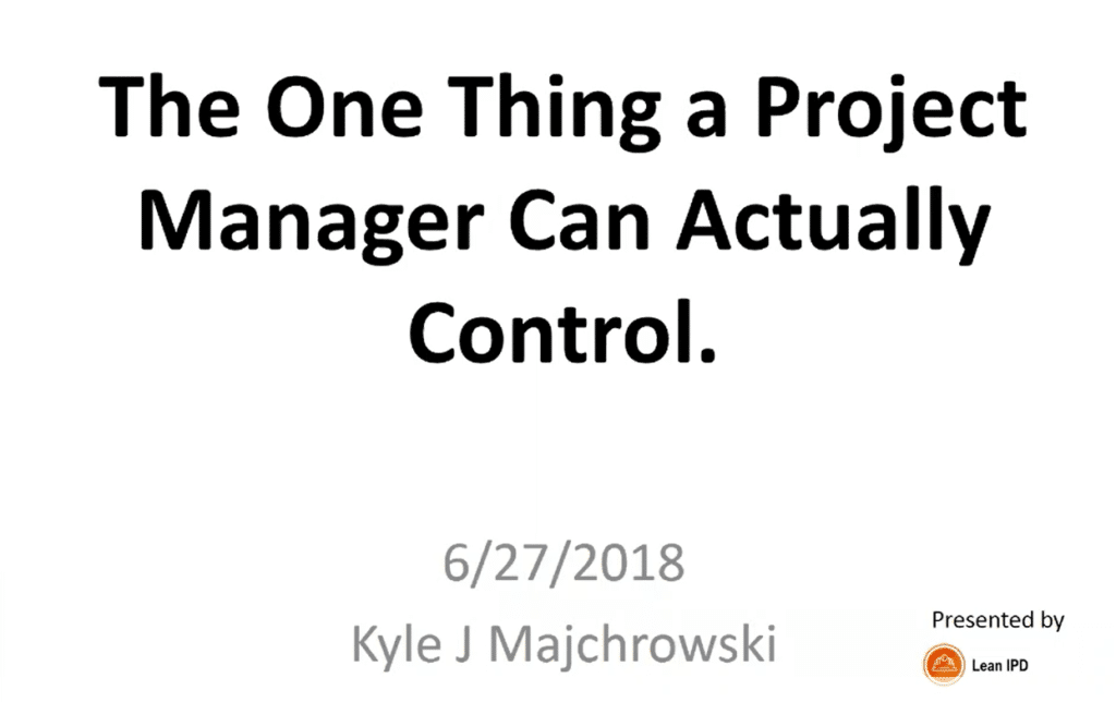 Slides Only: The One Thing a PM Can Control
