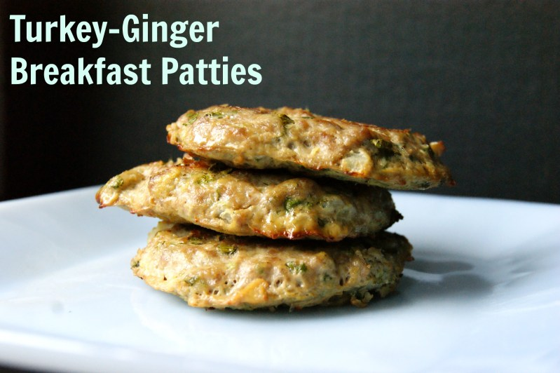 Turkey-Ginger Breakfast Patties Recipe – Whole30 and Paleo Friendly