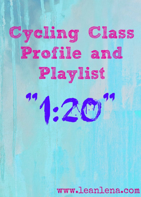 "Indoor Cycling Playlist and Class Profile – ""1:20"""