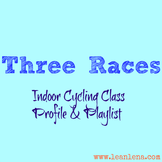 Three Races: Indoor Cycling Class Profile and Playlist
