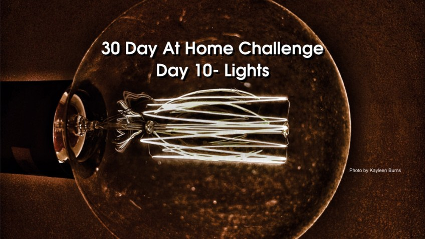 Day 10 – 30 Day at Home Challenge