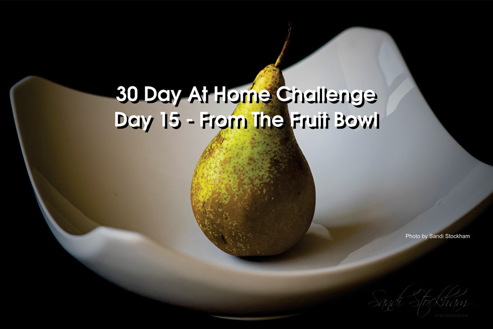 Day 15– 30 Day at Home Challenge