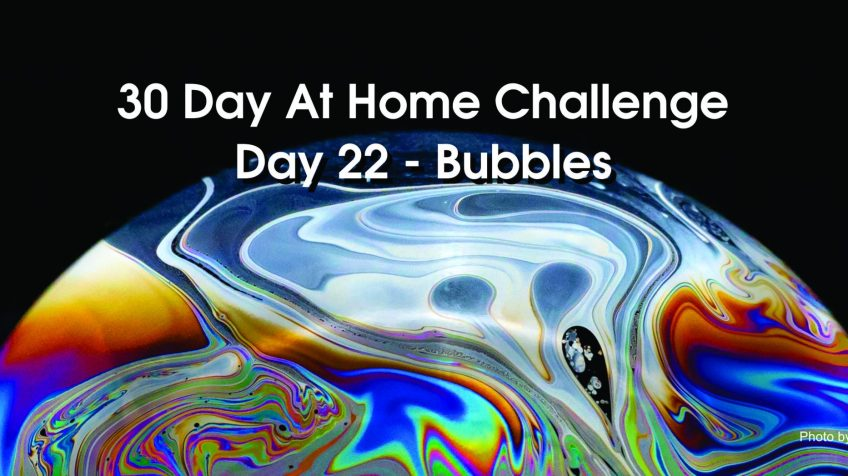 Day 22 and 23 – 30 Day at Home Challenge