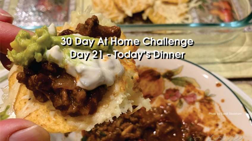 Day 21 – 30 Day at Home Challenge