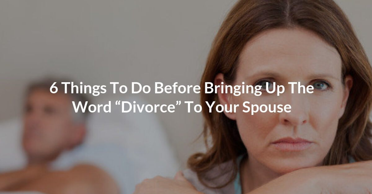 "If you are unhappy in your marriage and are contemplating divorce, there are some important things that you should consider doing before even bringing up the dreaded ""divorce"" word with your spouse. Once this word is mentioned the dynamics of the relationship will significantly change so it should not be uttered lightly."