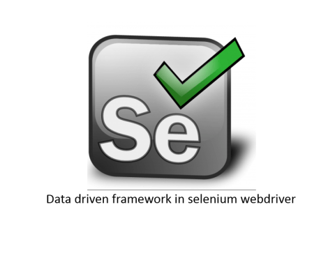 Data driven framework in selenium webdriver