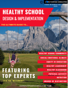 THE ULTIMATE GUIDE TO HEALTHY SCHOOL DESIGN AND IMPLEMENTATION