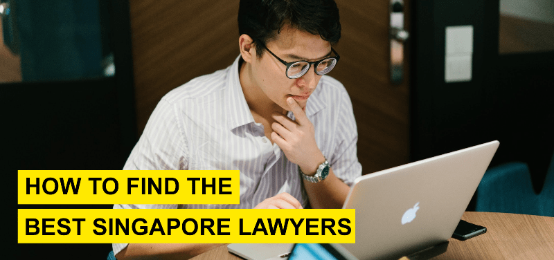 How To Find The Best Singapore Lawyer For Your Case Asia