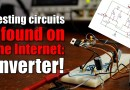 Testing circuits I found on the Internet: Inverter! It does work, BUT…