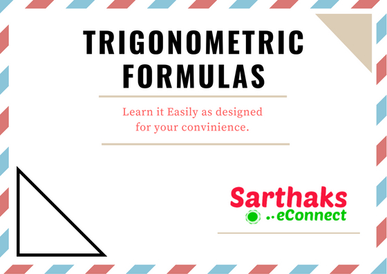 trigonometric Formulas for class 10, 11, 12 and SSC banking