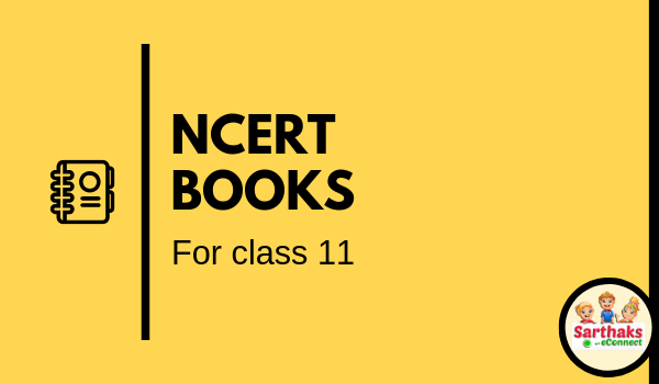 NCERT Books for Class 11: Download PDF in Hindi & English Medium