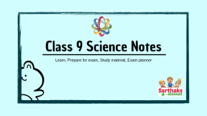 Class 9 Science Notes with pdf CBSE and NCERT