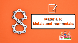materials metals and non-metals notes class 8