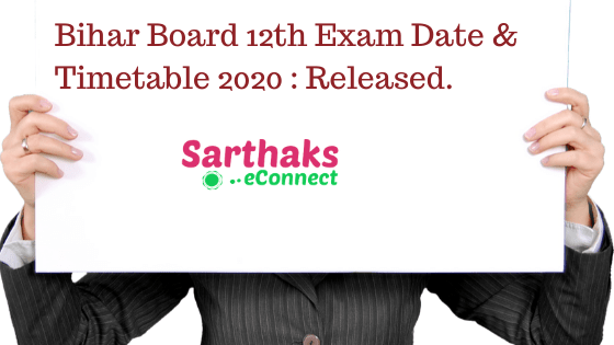 Bihar Board 12th Exam Date & Timetable 2020 _ Released.