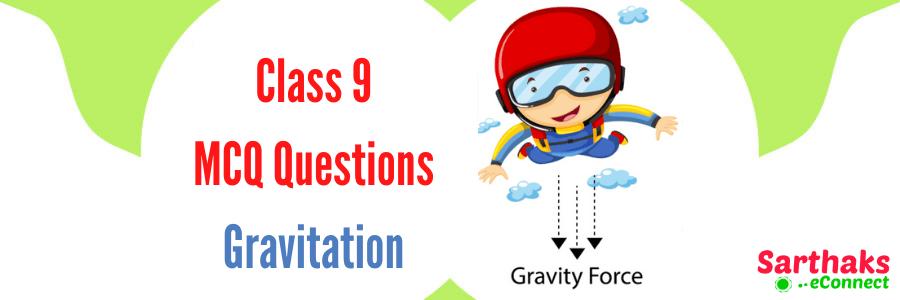 MCQ Questions of Gravitation
