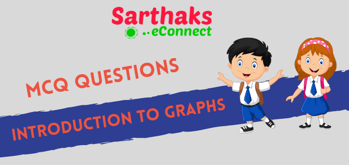 MCQ Questions of Introduction to Graphs