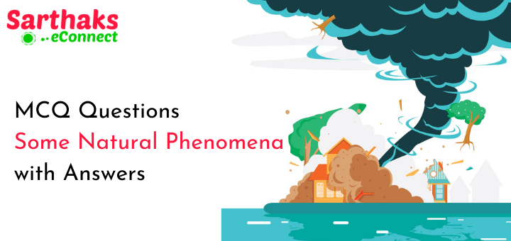 MCQ Questions of Some Natural Phenomena