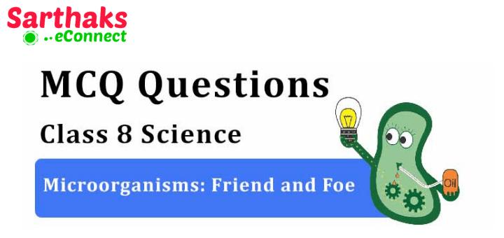 Microorganisms Friend and Foe