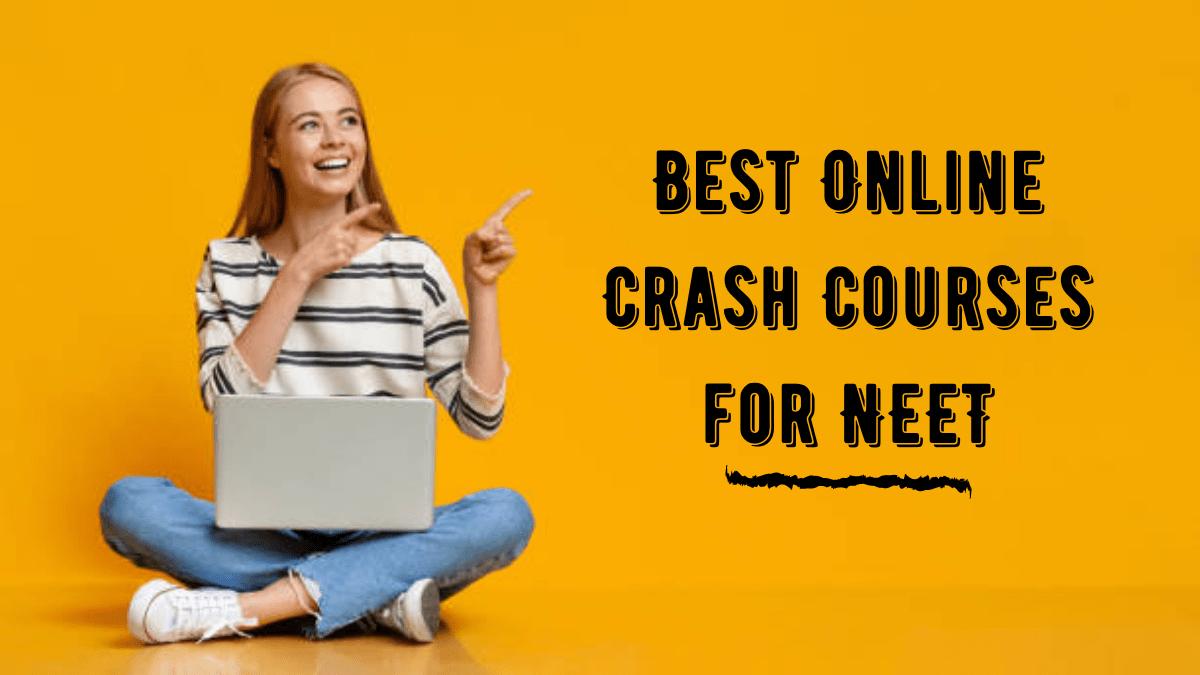NEET Online Crash Course