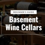 A Beginner S Guide To Basement Wine Cellars Wine Enthusiast