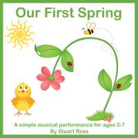 Our First Spring Songs and Assembly Material